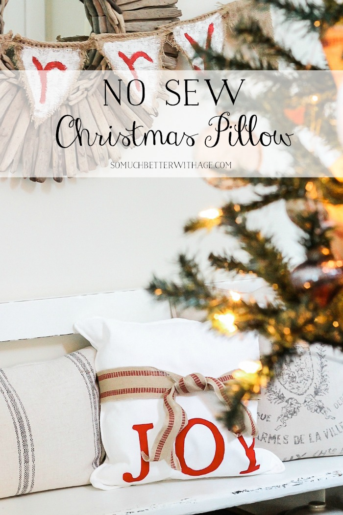 DIY No Sew Christmas Pillow - So Much Better With Age