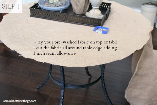 How to make a burlap tablecloth / organizing the supplies for the tablecloth - So Much Better With Age