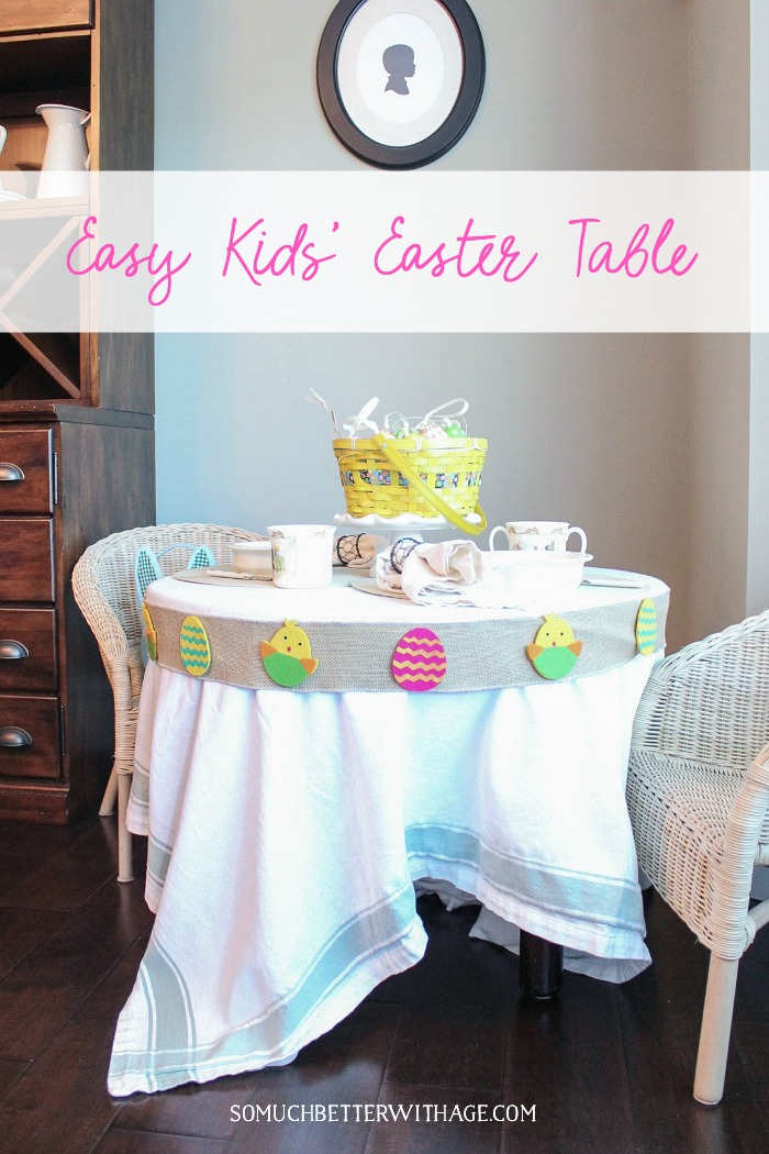 Easy Kids' Easter Table - So Much Better With Age