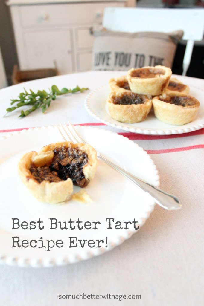 Best butter tart recipe ever - So Much Better With Age