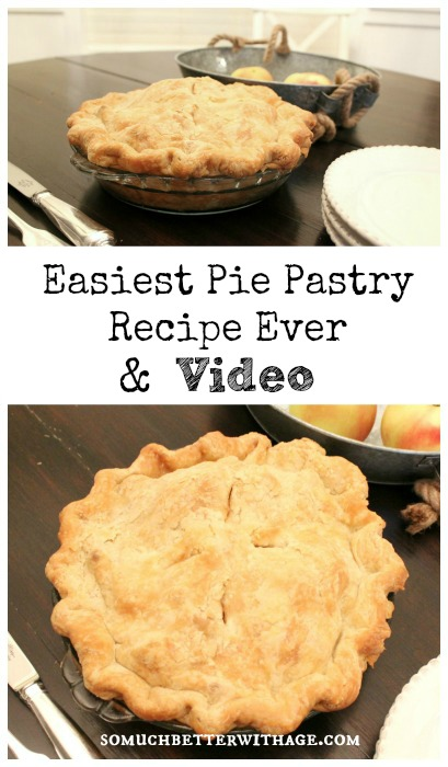 Easiest pie pastry recipe ever somuchbetterwithage.com