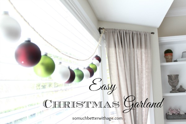 Easy Christmas garland - So Much Better With Age