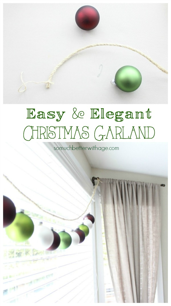 Easy Christmas garland / garland in living room - So Much Better With Age