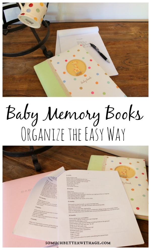 organize baby memory books so much better with age