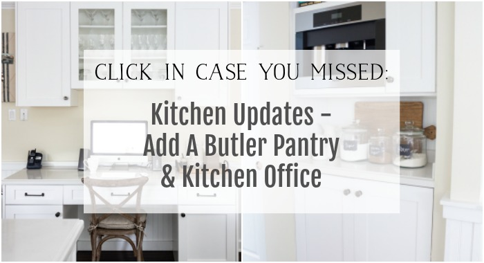 Kitchen updates and a butler pantry and kitchen office poster.