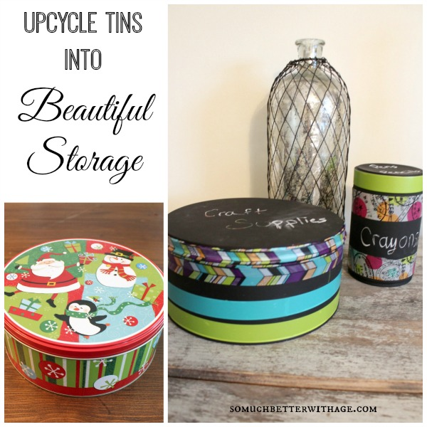 upcycle tins into beautiful storage somuchbetterwithage.com