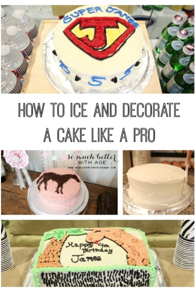 How To Ice and Decorate A Cake {Like A Pro!}