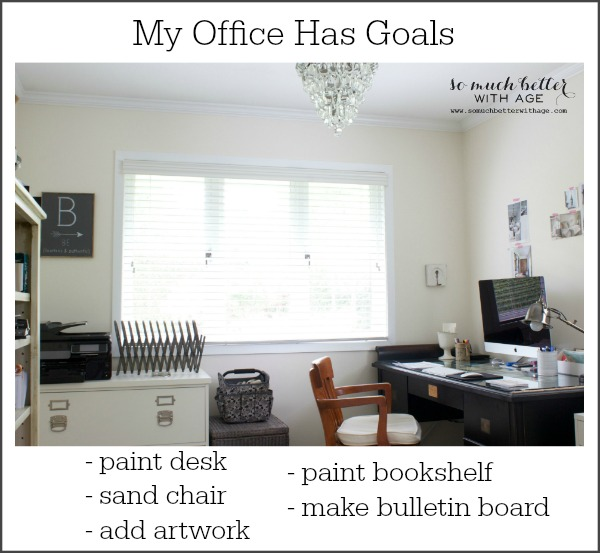 My office has goals via somuchbetterwithage.com