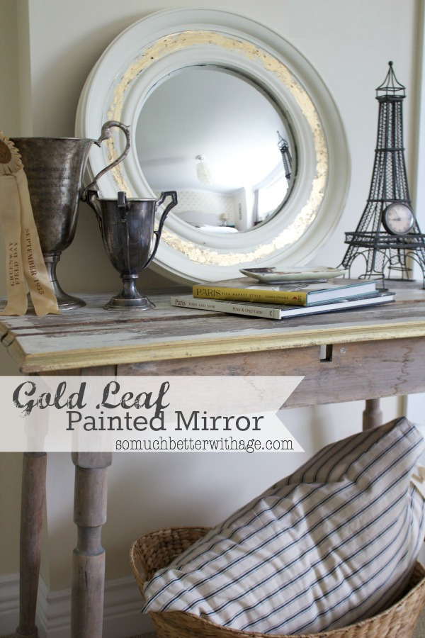 Gold leaf painted mirror via somuchbetterwithage.com