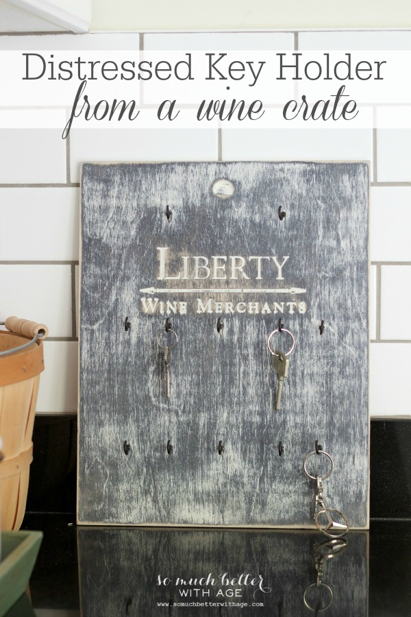 Distressed key holder from wine crate via somuchbetterwithage.com