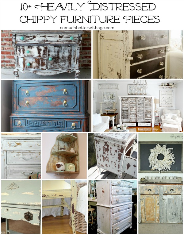 10 heavily distressed chippy furniture pieces - So Much Better With Age