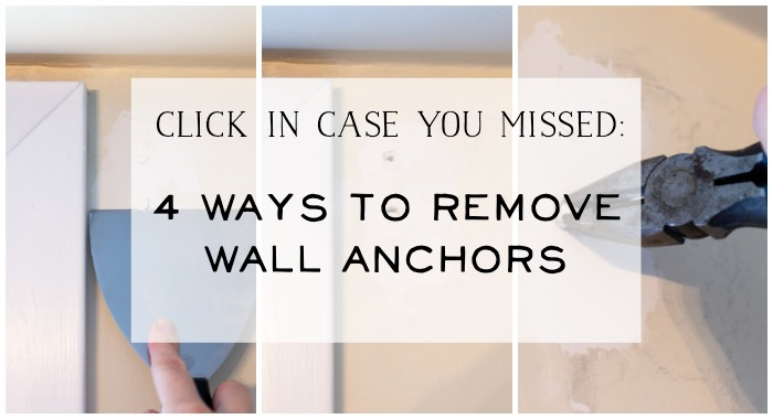 4 Ways To Remove Wall Anchors graphic.