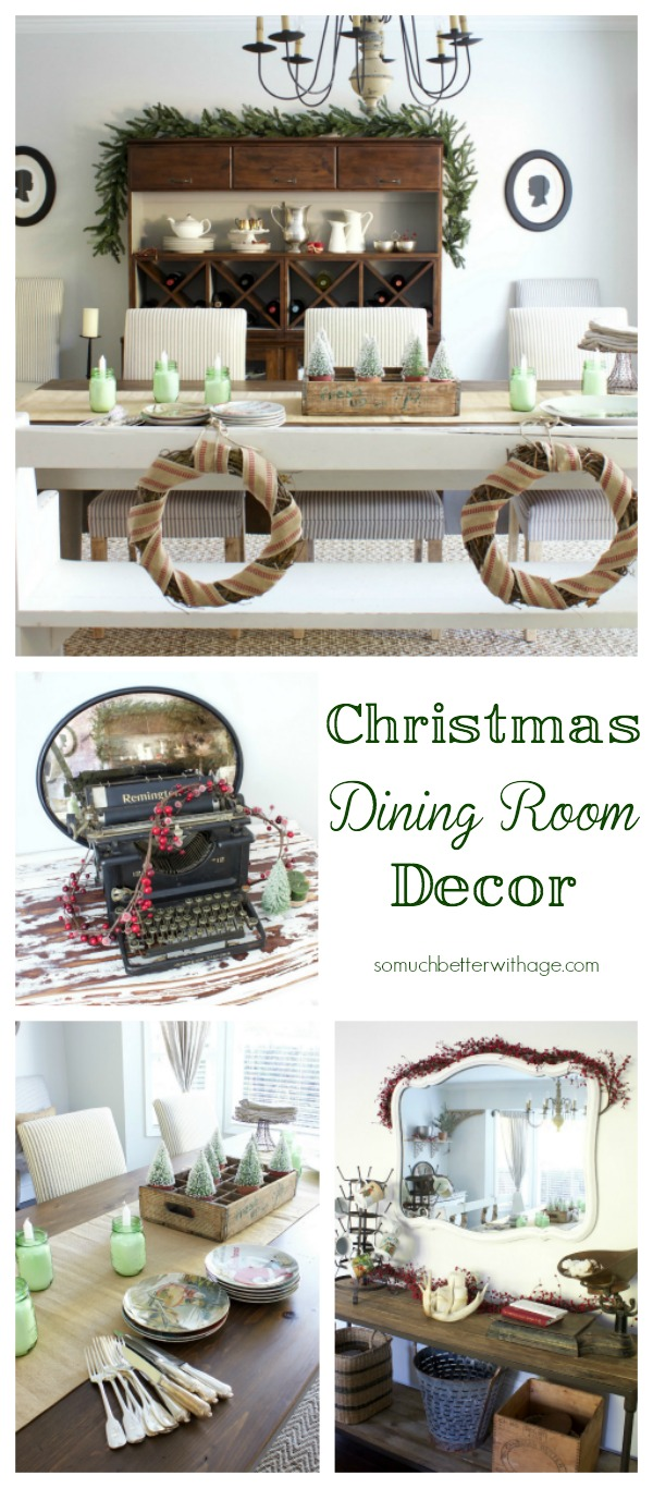 Christmas dining room decor - So Much Better With Age