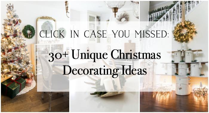 30+ Unique Christmas Decorating Ideas poster.