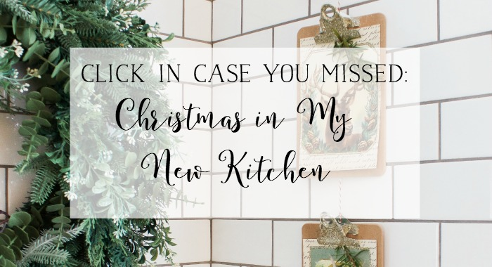 Christmas in My New Kitchen - So Much Better With Age