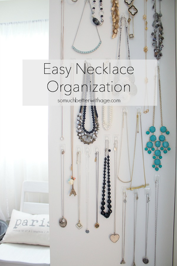 Easy necklace organization - So Much Better With Age