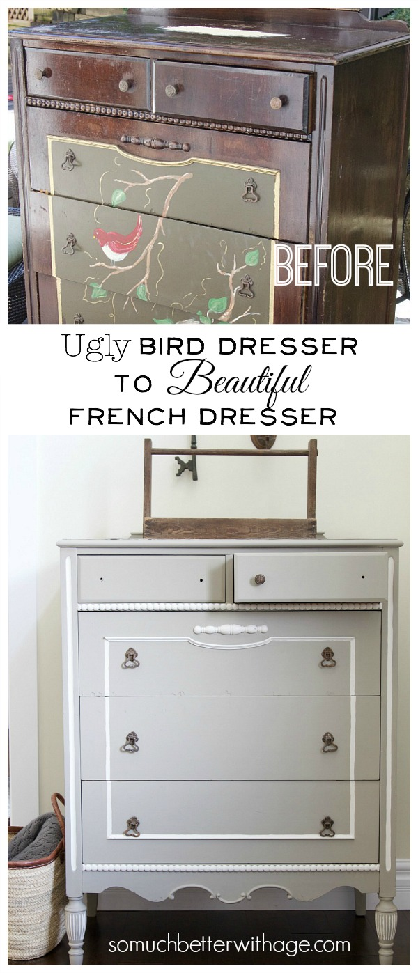 Ugly bird dresser to beautiful French dresser / before and after picture - So Much Better With Age