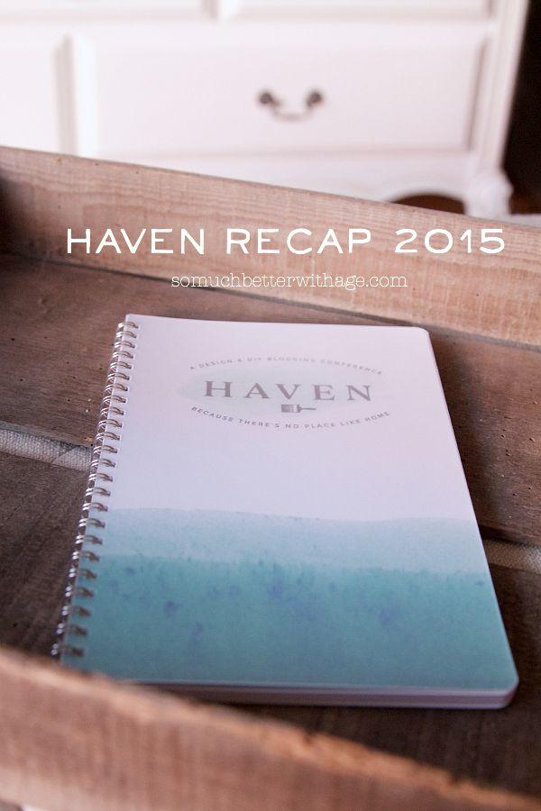 Haven Recap 2015 | somuchbetterwithage.com