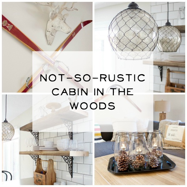 Not-So-Rustic Cabin in the Woods | somuchbetterwithage.com