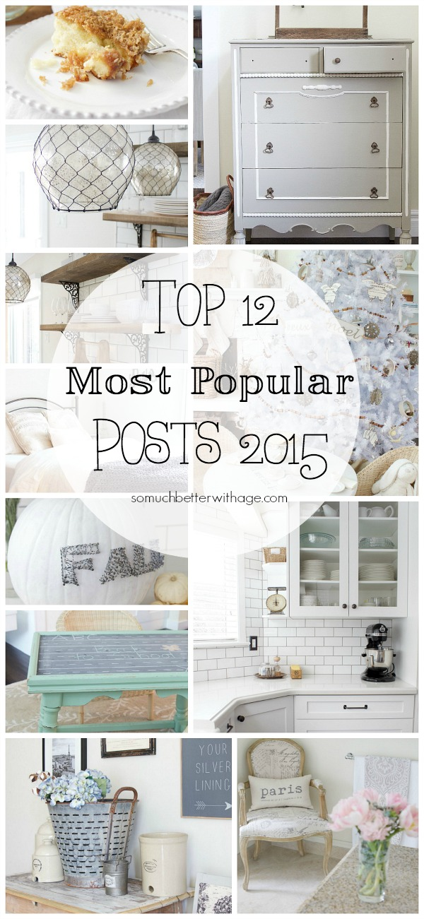 My Top 12 Most Popular Posts of 2015 / So Much Better With Age