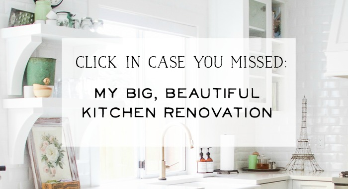 My Big, Beautiful Kitchen Renovation - So Much Better With Age