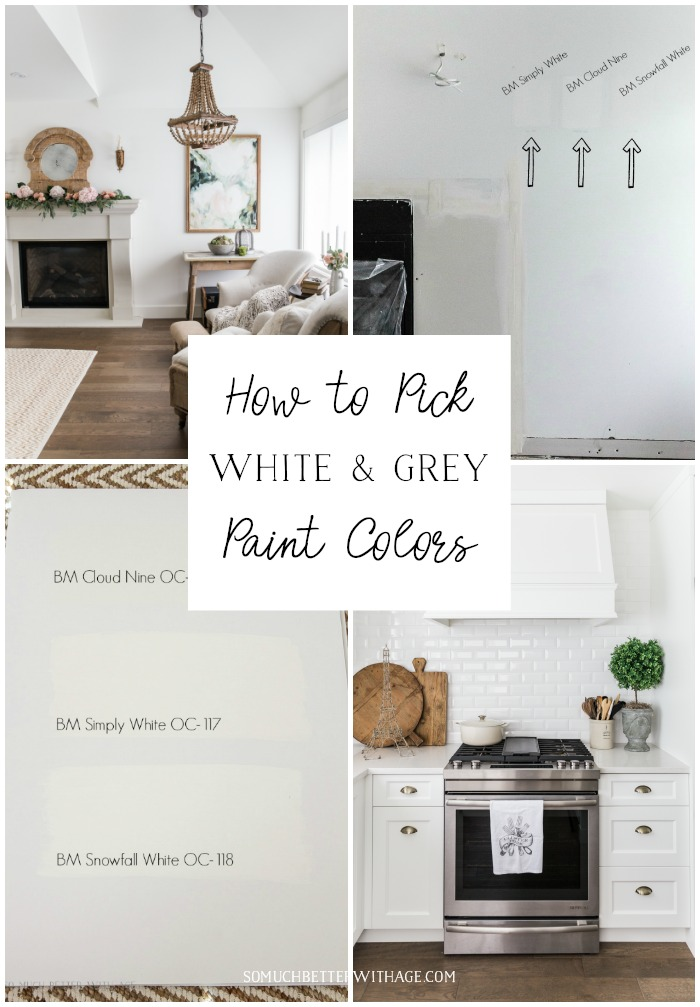How to Pick White and Grey Paint Colors graphic - So Much Better With Age
