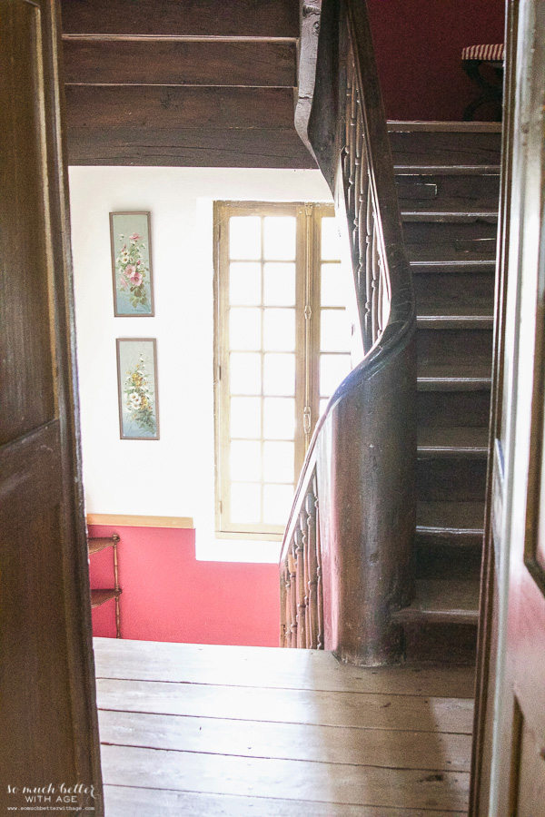 My time in France at Chateau Mondesir, 13th century Chateau / wooden staircase - So Much Better With Age