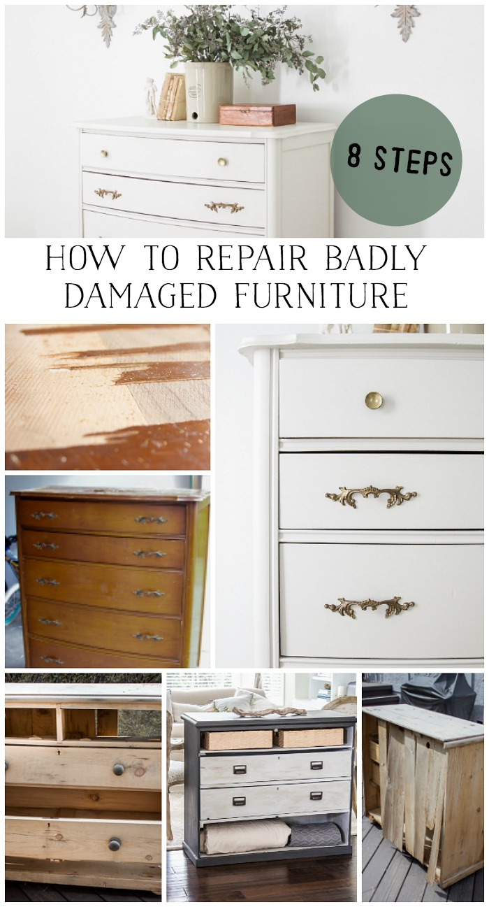 8 steps on how to repair badly damaged furniture - So Much Better With Age