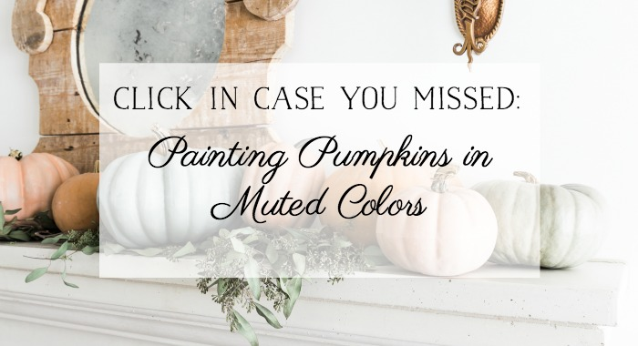 Painting Pumpkins in Muted Colors