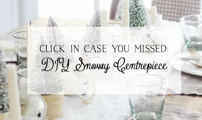 DIY Snowy Centrepiece / Christmas Dining Room Tour