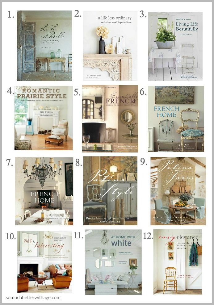 My Favorite Things, My Favorite Decorating Books - 24 of the Best Decorating Books for the French, Vintage and Farmhouse Lover