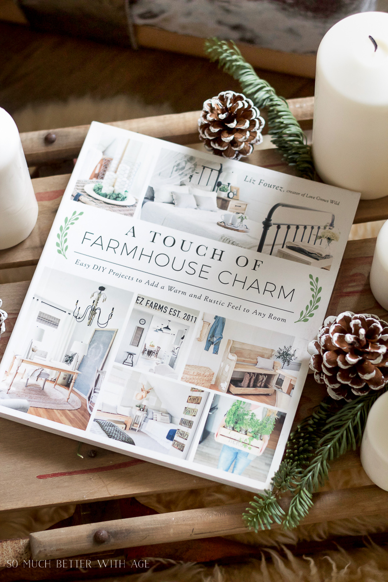 A Touch of Farmhouse Charm, The Perfect Christmas Gift / up close picture of book - So Much Better With Age