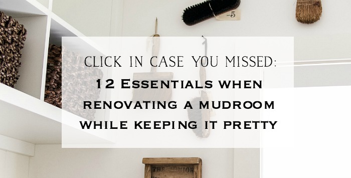 12 Essentials When Renovating a Mudroom While Keeping it Pretty - So Much Better With Age