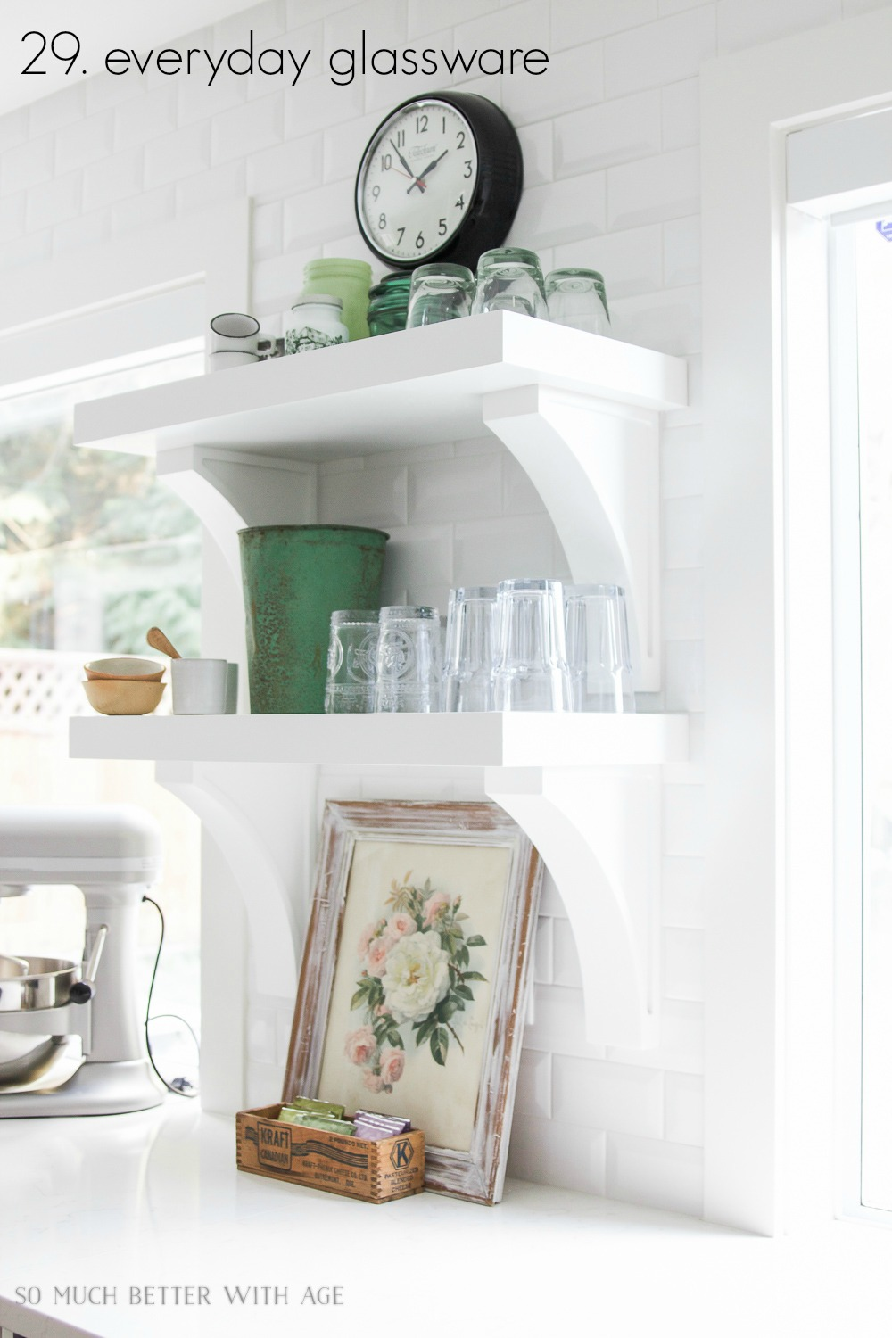 Kitchen cupboard and drawer organization / glassware on shelves - So Much Better With Age