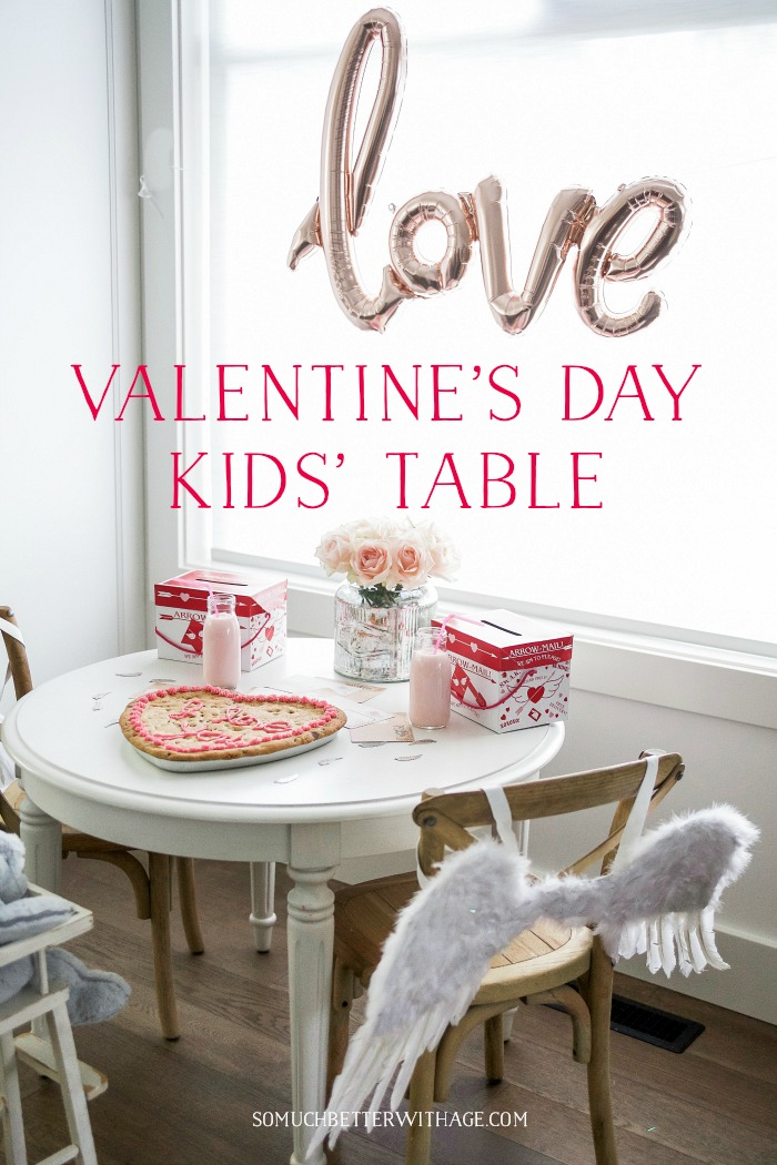 Valentine's Day Kids' Table graphic - So Much Better With Age