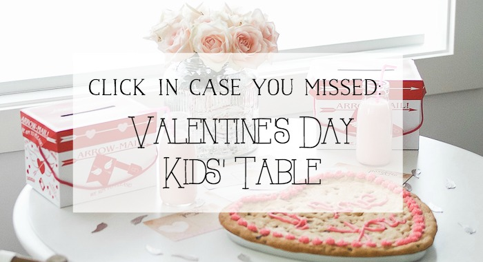 Valentine's Day Kids' Table - So Much Better With Age