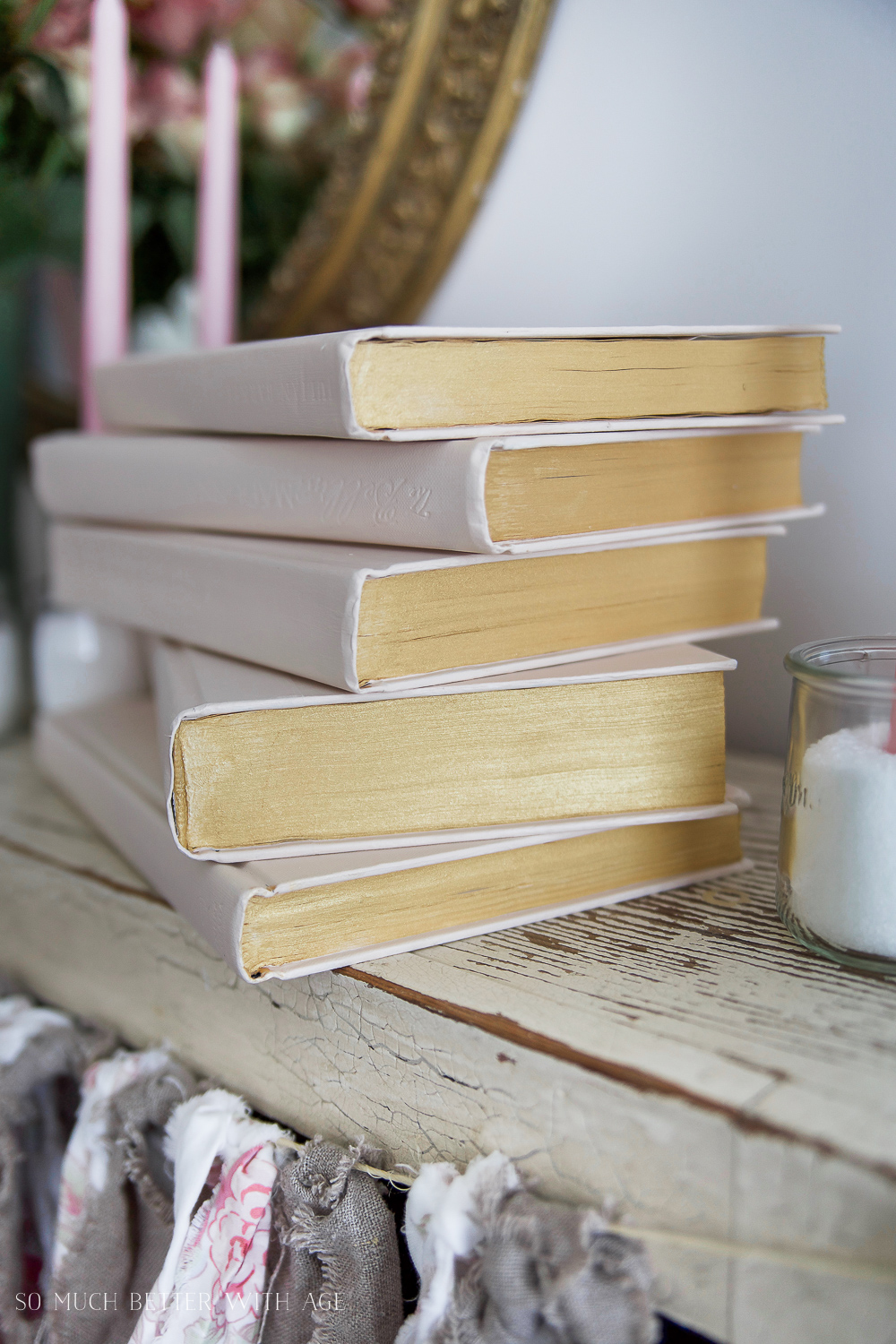 Painted Pink and Metallic Gold Books for Valentine's Day/ stacked books - So Much Better With Age