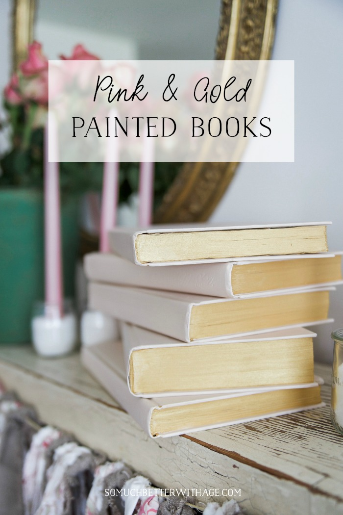 Pink and Gold Painted Books - So Much Better With Age