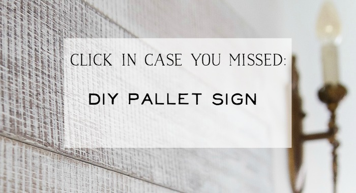 DIY Pallet Sign - So Much Better With Age