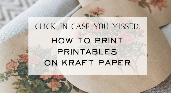 How to Print Printables on Kraft Paper