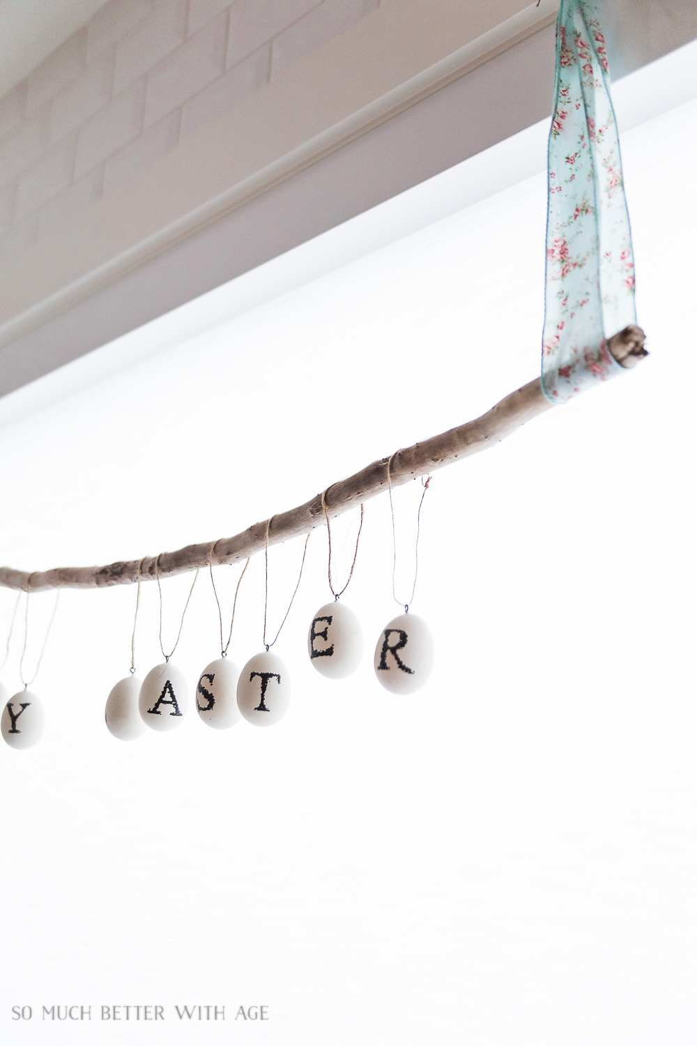 Easter Egg Stick Garland / Happy Easter on eggs- So Much Better With Age