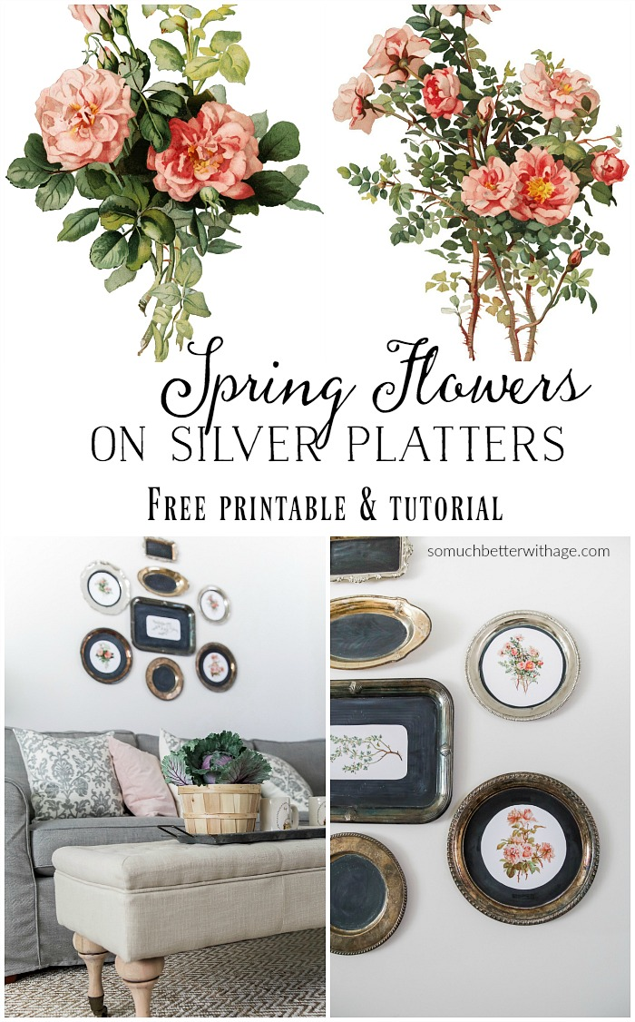 Spring Flowers on Silver Platters - Free printable & tutorial - So Much Better With Age