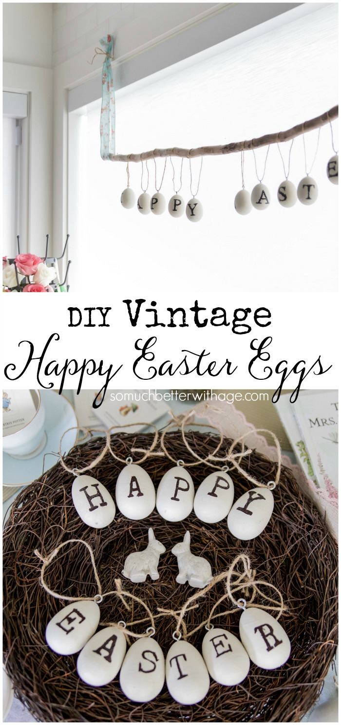 DIY Vintage Happy Easter Eggs - So Much Better With Age