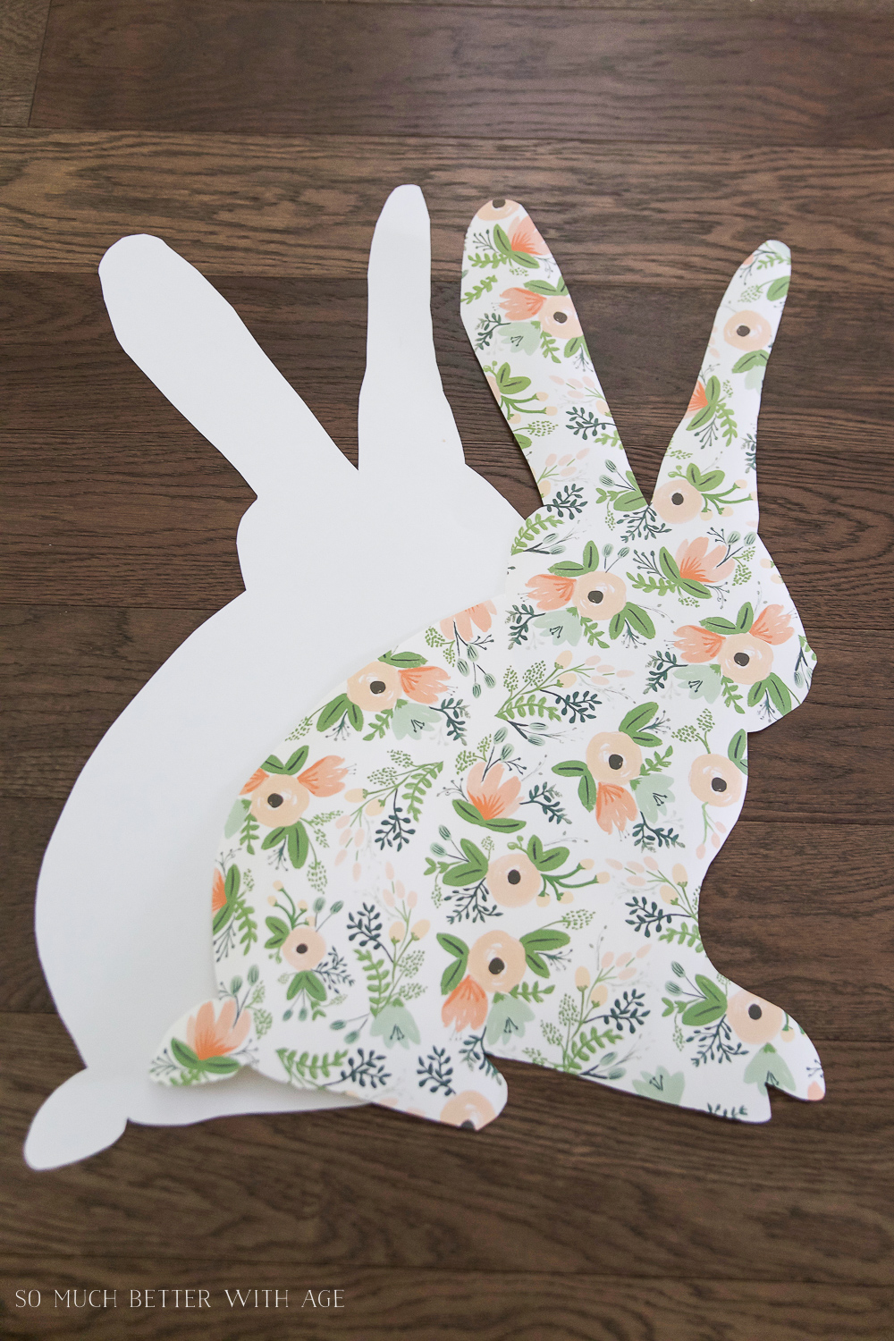 Easter Bunny Sign + Printable/floral wrapping paper bunny - So Much Better With Age
