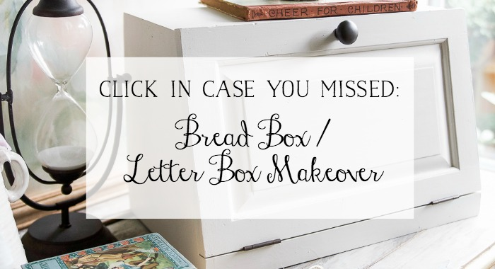 Bread Box/ Letter box Makeover