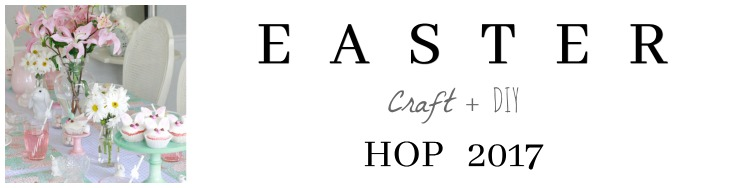 Easter Craft & DIY Blog Hop 2017