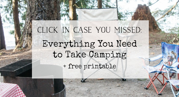 Free printable everything you need to take camping.
