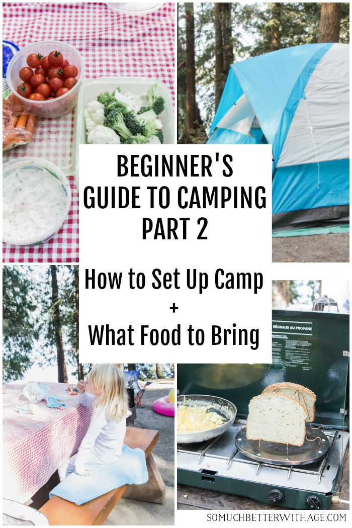 Beginner's guide to camping part 2.