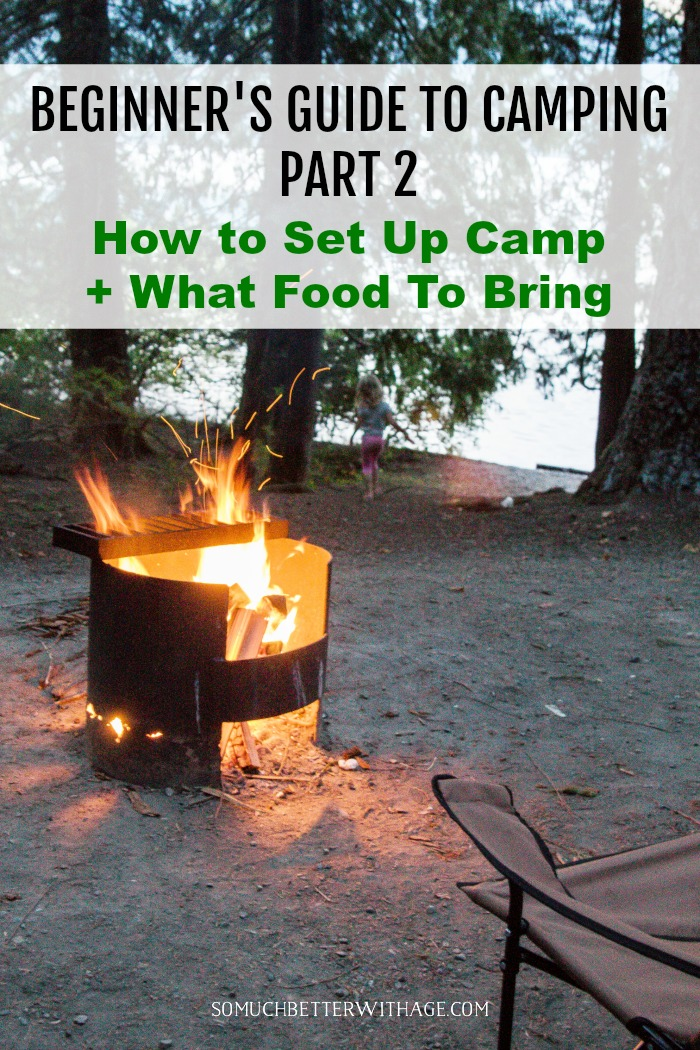 How and what to set up for your camp.