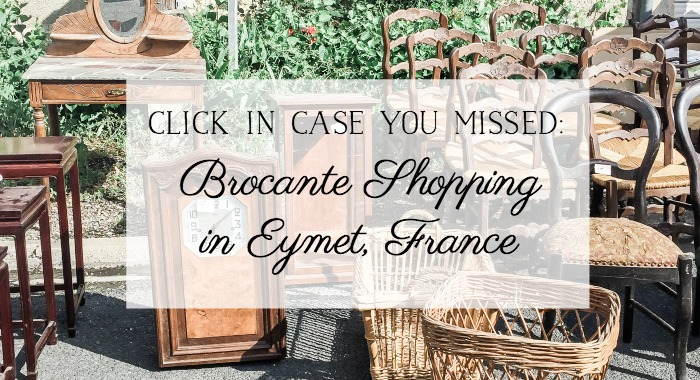 Brocante Shopping in Eymet, France - So Much Better With Age